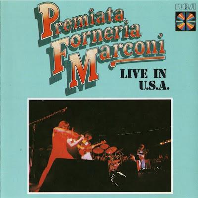 Premiata Forneria Marconi ~ 1974 ~ Live in U.S.A.