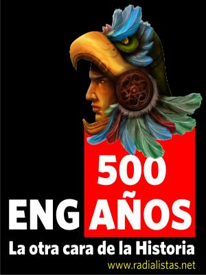 500 AÑOS DE ENGAÑOS