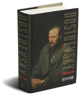 Abridged Joseph Frank biography, 'Dostoyevsky: A Writer in His Time'