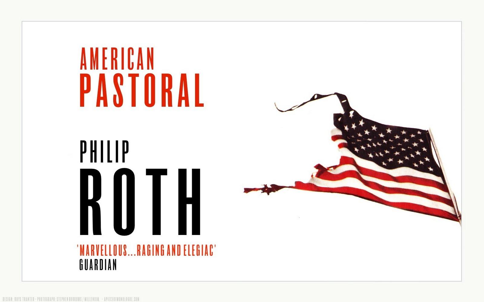 http://4.bp.blogspot.com/_N0TSGcQUzgU/TEGX1Emw8WI/AAAAAAAADXo/OotyibvPGDs/s1600/PhilipRoth_AmericanPastoral_Wallpaper.jpg