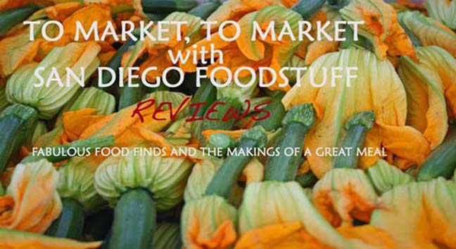 San Diego Foodstuff Reviews
