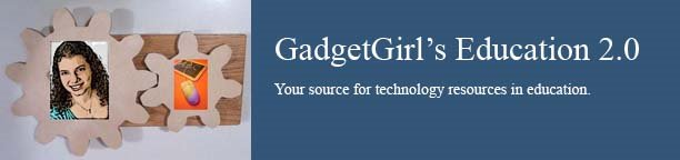 GadgetGirl's Education 2.0