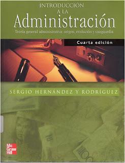 Introducción a la Administración por Sergio Hernandez y Rodriguez
