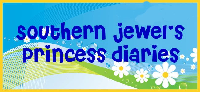 Southern Jewel's Princess Diaries