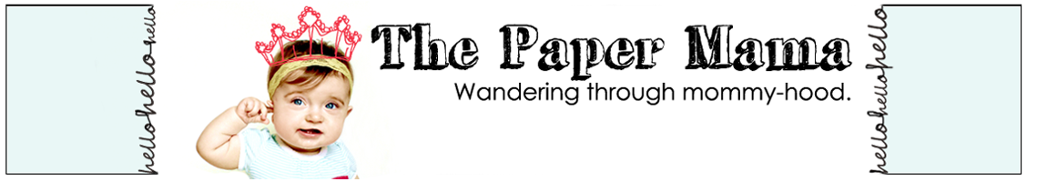 ♥ The Paper Mama