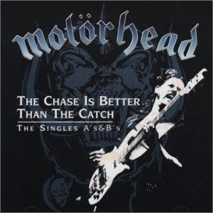 [Motorhead+-+The+Chase+Is+Better+Than+The+Catch.jpg]