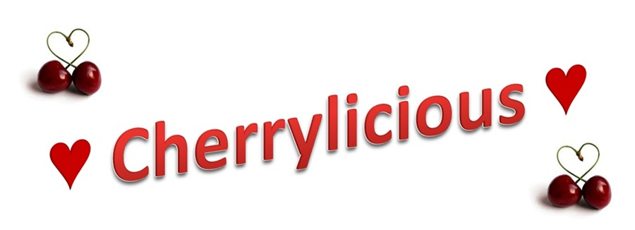 ♥ Cherrylicious ♥