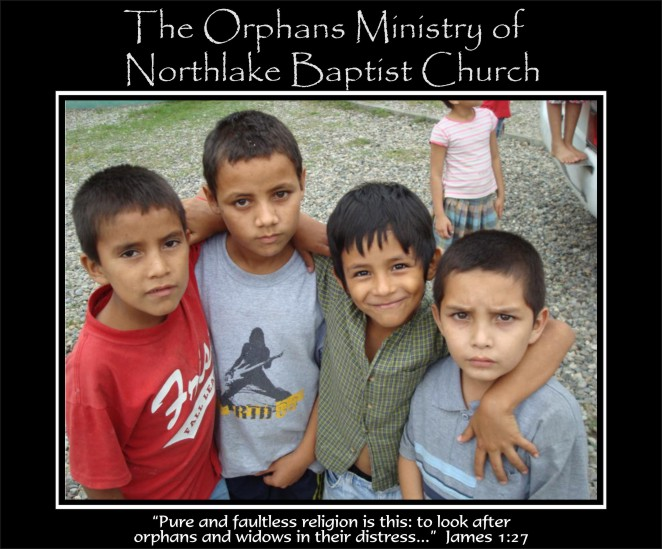 The Orphans Ministry of Northlake Baptist Church