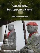 """""""Japón 2009. De Sapporo a Kyoto"""""""