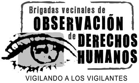 Brigadas vecinales de observación de los derechos humanos