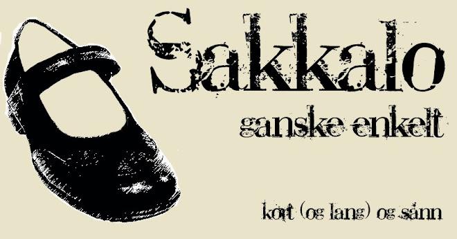 Sakkalo - ganske enkelt