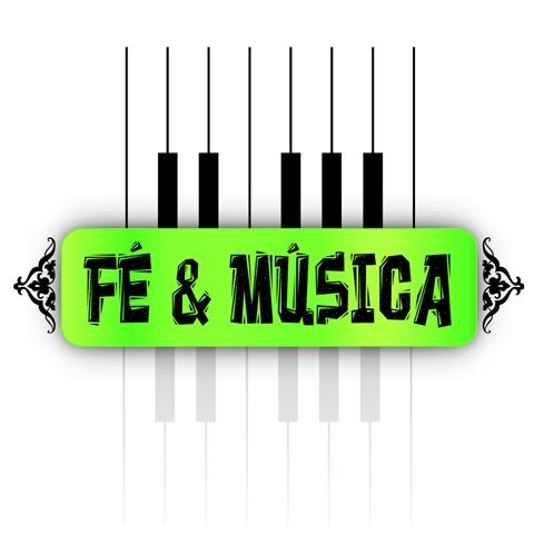 FÉ & MÚSICA