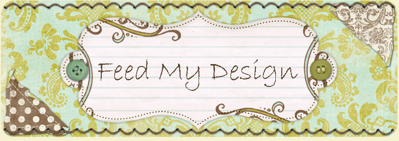 Feed My Design