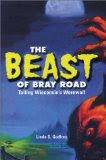 The Beast of Bray Road: Tailing Wisconsin's Werewolf by Linda Godfrey