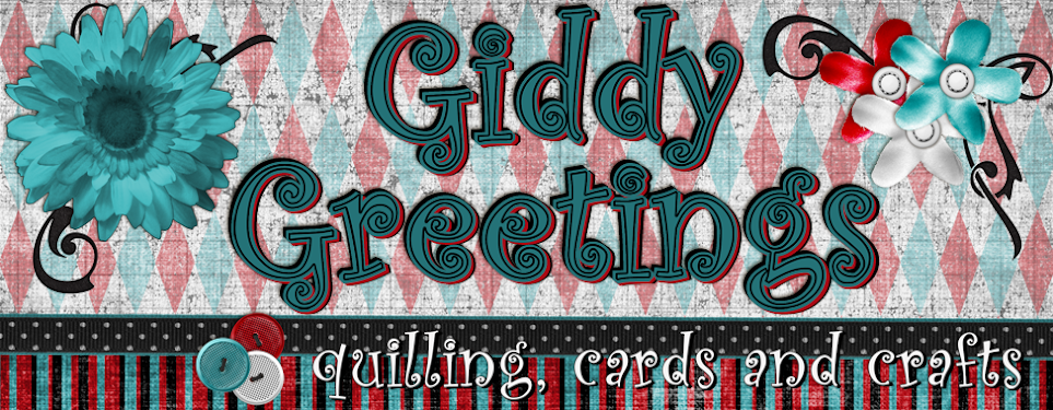Giddy Greetings Quilling Cards &amp; Crafts