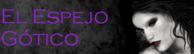 http://elespejogotico.blogspot.com/