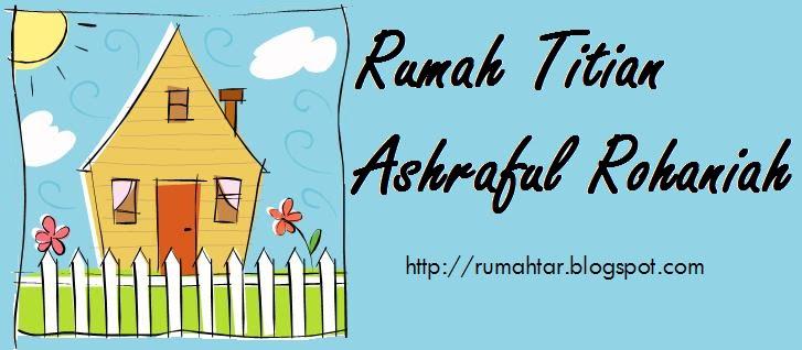 Rumah Titian Ashraful Rohaniah
