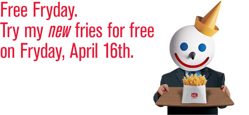 Jack in the Box: Free New Fries on April 16, 2010