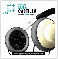 El Podcast de Luis Castilla