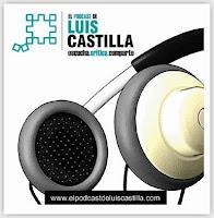 El Podcast de Luis Castilla
