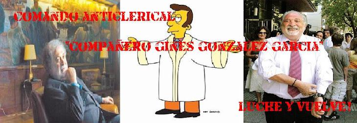 Comando Anticlerical Compañero Ginés González García