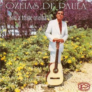 Ozéias de Paula - Sou a Triste Ovelha 1973