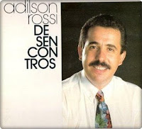 Adilson Rossi - Desencontros