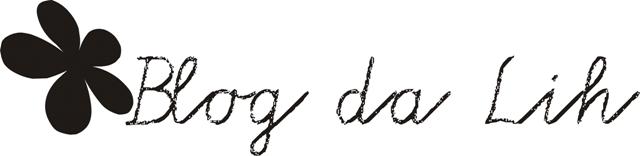 Blog da Lih