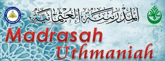 MADRASAH UTHMANIAH