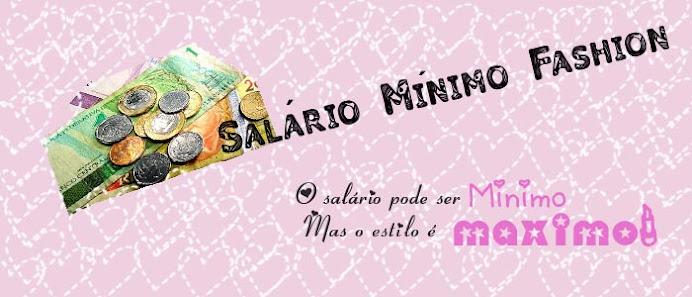 Salário Mínimo Fashion