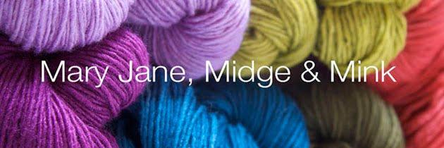 Mary Jane, Midge & Mink