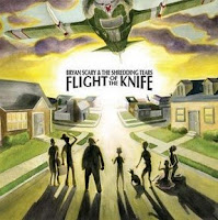 Bryan Scary & The Shredding Tears - Flight of the Knife