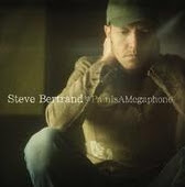 Steve Bertrand Pain is a Megaphone