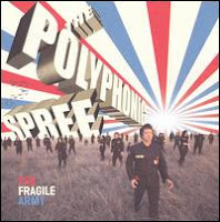 Polyphonic Spree Fragile Army