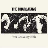 Charlatans - You Cross My Path