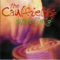 The Caulfields - Whirligig