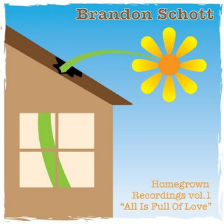 Brandon Schott - Homegrown Recordings