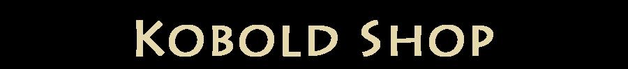 Kobold Shop