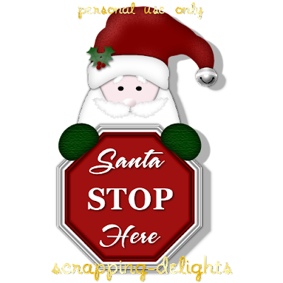 http://scrapping-delights.blogspot.com/2009/11/santa-stop-here-christmas-sign-freebie.html