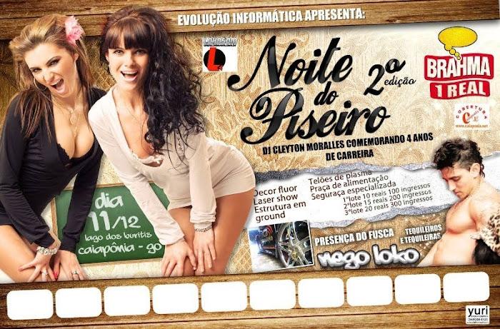 NOITE DO PISERO 2° EDIÇAO DIA 11/12