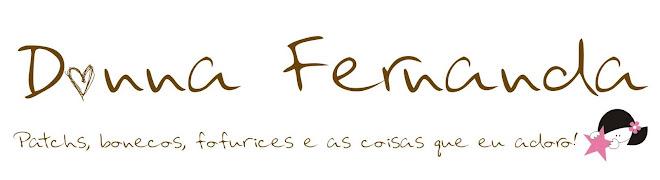 As Coisas que eu Adoro - Donna Fernanda