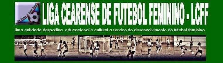 LCFF - Liga Cearense de Futebol Feminino