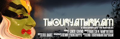 Thouryathrikam Documentary : Produced by Gokul Govind and Directed by Hareesh N. Nampoothiri. Script by Toji & Haree, Camera by Benny Poonthoppu, Editing by Binu Thiruvananthapuram.