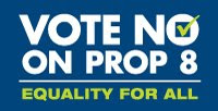 Vote NO on Prop 8 in California