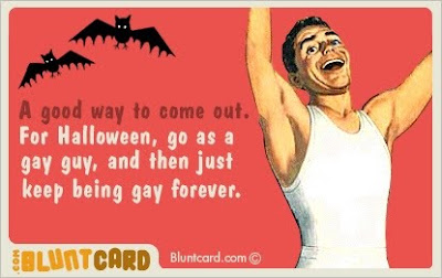 For Halloween, go as a gay guy, and then just keep being gay forever!
