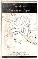 Tentativos Sonidos Del Agua, Antología Poética