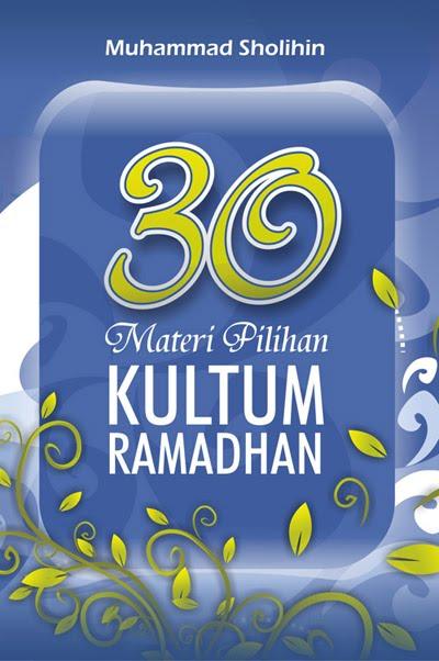 Download Kumpulan Materi Kultum Ramadhan 2013