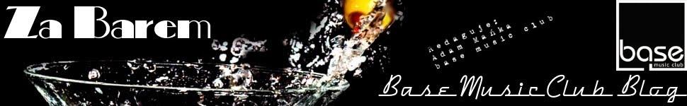 Za Barem - Base Music Club Blog
