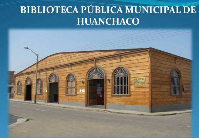 BIBLIOTECA PÚBLICA DE HUANCHACO
