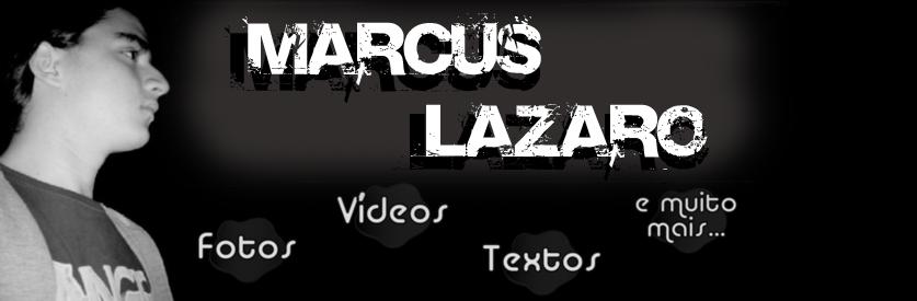 .::. Marcus Lazaro .::.